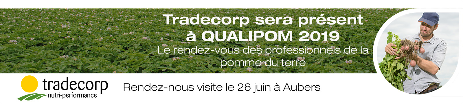 Tradecorp sera présent le 26 juin au 8ème Rendez-Vous Technique au salon de plein champ QUALIPOM.